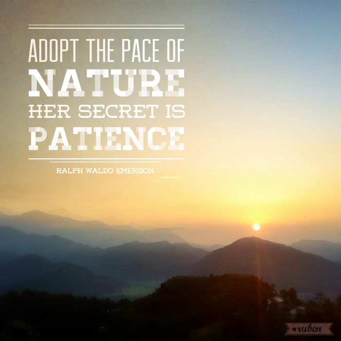 Adopt-the-pace-of-nature