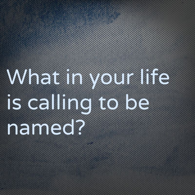 Calling to be Named