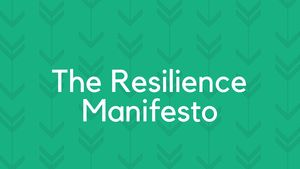 A Resilience Manifesto